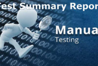 A Sample Test Summary Report – Software Testing for Test Closure Report Template