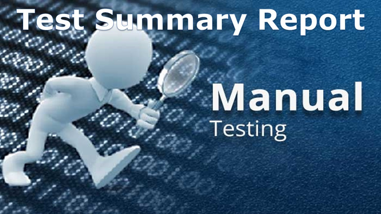 A Sample Test Summary Report - Software Testing For Test Closure Report Template