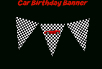 Coolest Car Birthday Ideas – My Practical Birthday Guide within Cars Birthday Banner Template