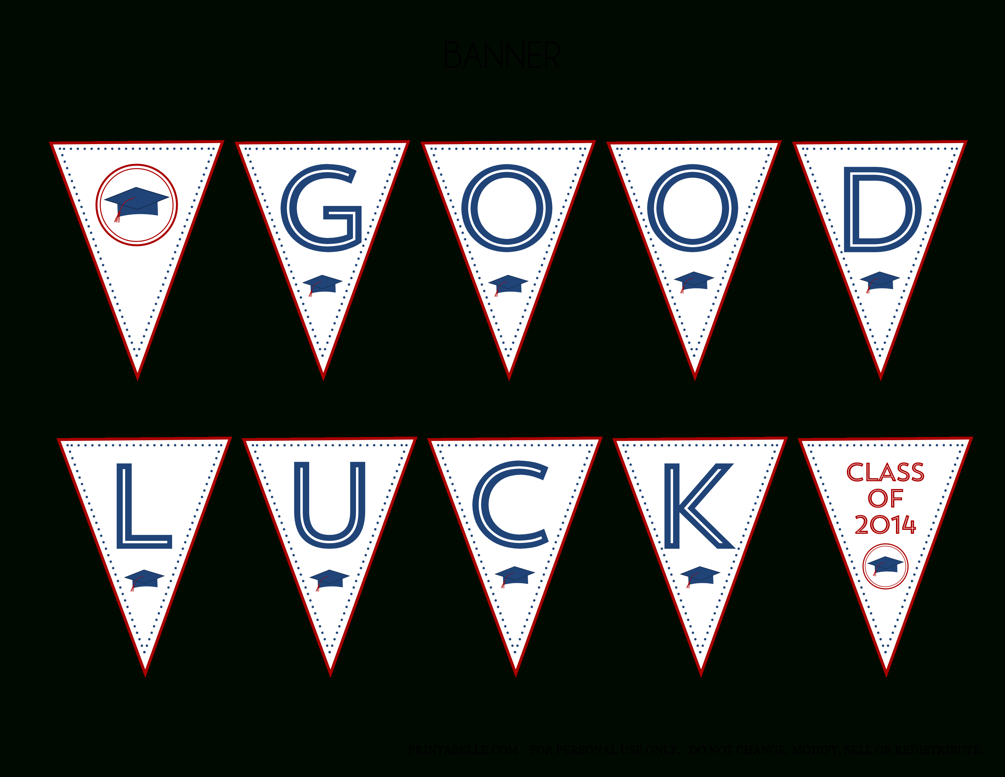 Free 2014 Graduation Party Printables From Printabelle With With Good Luck Banner Template
