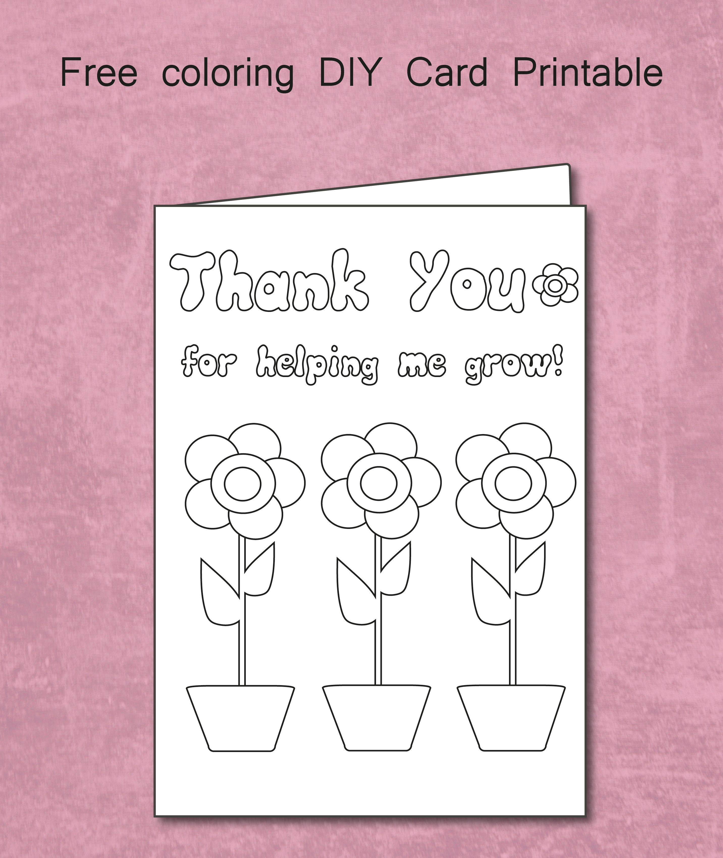 Free Thank You For Helping Me Grow - Coloring Card Printable Throughout Thank You Card For Teacher Template