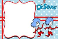 Free Thing 1 And Thing 2 Dr. Seuss Invitation Templates inside Dr Seuss Birthday Card Template