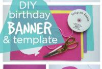 Happy Birthday Banner Diy Template | Diy Party Ideas- Group inside Diy Birthday Banner Template