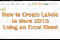 How To Create Labels In Word 2013 Using An Excel Sheet for Microsoft Word Sticker Label Template