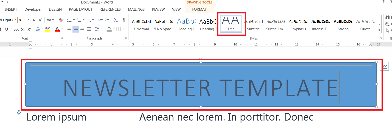 How To Easily Create A Newsletter Template In Microsoft Word Within How To Insert Template In Word