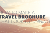 How To Make An Awesome Travel Brochure [With Free Templates] pertaining to Travel And Tourism Brochure Templates Free