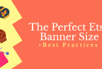 The Perfect Etsy Banner Size & Best Practices inside Free Etsy Banner Template